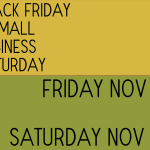 Black Friday and Small Business Saturday