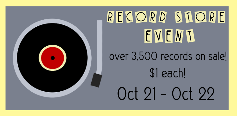 a rectangular image of a minimalist record player on the left with the words 'RECORD SALE EVENT' on top in yellow and 'over 3,500 records on sale, $1 each, Oct 21 - Oct 22' on the bottom in black